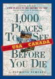 1,000 Places to See in the USA and Canada Before You Die