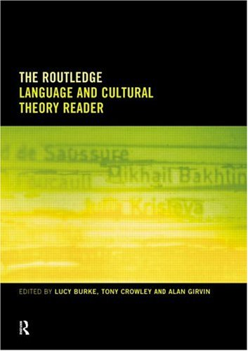 Routledge Language and Cultural Theory Reader by Tony Crowley