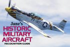 Jane's Historic Military Aircraft Recognition Guide