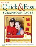 More Quick & Easy Scrapbook Pages by Memory Makers Books