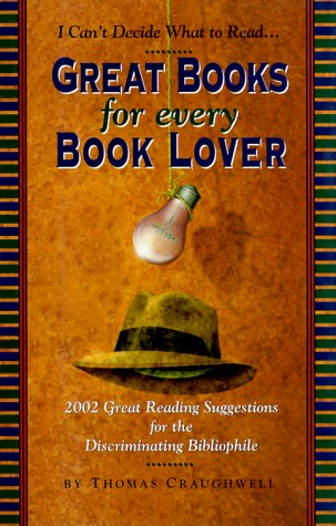 Great Books for Every Book Lover by Thomas J. Craughwell