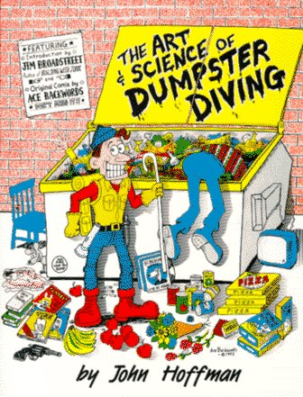 Art and Science of Dumpster Diving by John Hoffman