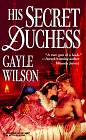 His Secret Duchess (Harlequin Historical #393)