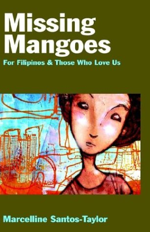 Missing Mangoes by Marcelline Santos-Taylor