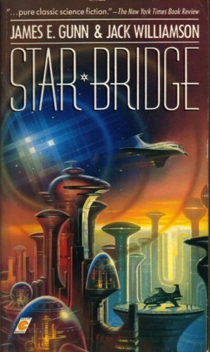 Star Bridge by Jack Williamson