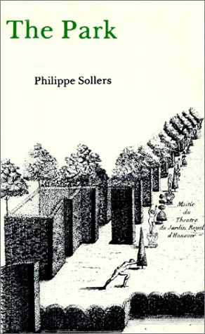 The Park by Philippe Sollers
