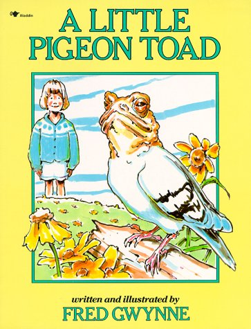 A Little Pigeon Toad by Fred Gwynne