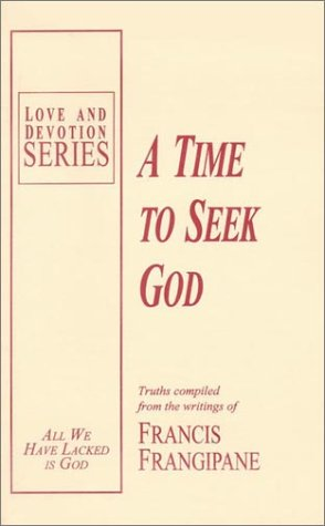 A Time To Seek God (Love And Devotion Series)