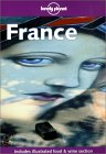 Lonely Planet France by Jeremy  Gray