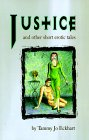 Justice: And Other Short Erotic Tales