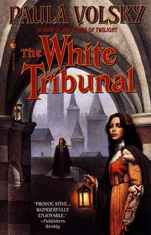 The White Tribunal by Paula Volsky
