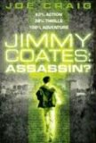 Jimmy Coates: Assassin? (Jimmy Coates, #1)