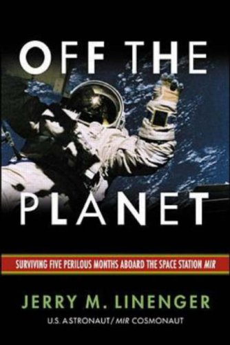 Off the Planet by Jerry M. Linenger