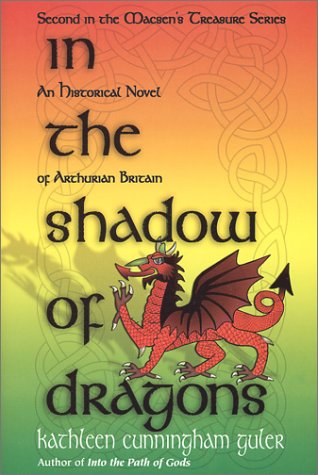 In the Shadow of Dragons by Kathleen Cunningham Guler