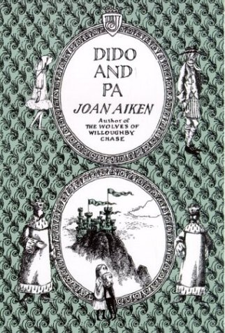 Dido and Pa by Joan Aiken