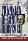 The Essential Franklin Delano Roosevelt
