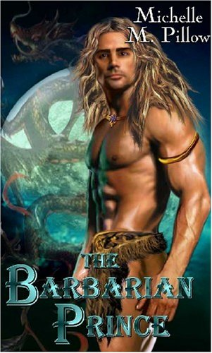 The Barbarian Prince by Michelle M. Pillow