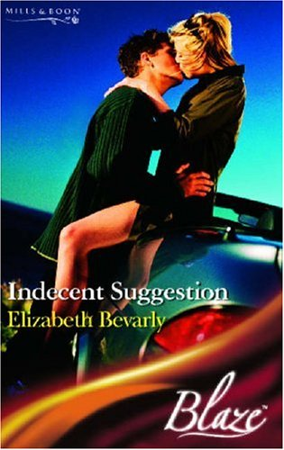 Indecent Suggestion (Mills & Boon Blaze, #159)