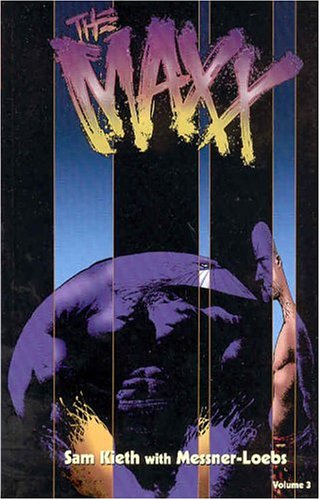 The Maxx, Vol. 3 by Sam Kieth