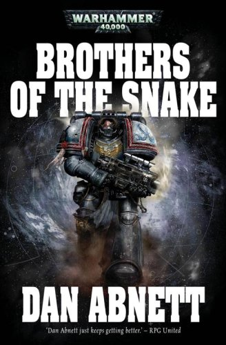 Brothers of the Snake by Dan Abnett
