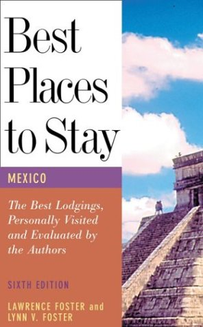 Best Places to Stay in Mexico