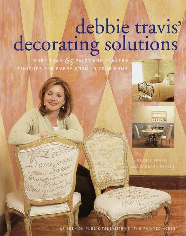 debbie travis 39 decorating solutions more than 65 paint and plaster