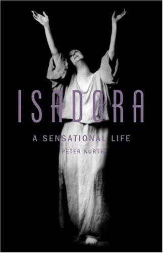 Isadora by Peter Kurth