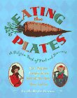 Eating the Plates: A Pilgrim Book of Food and Manners