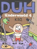 Underworld, Vol. 4 by Kaz