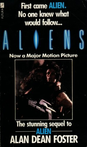 Aliens by Alan Dean Foster