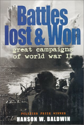Battles Lost and Won by Hanson W. Baldwin