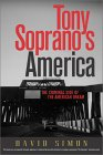 Tony Soprano's America: The Criminal Side Of The American Dream