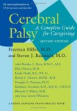 Cerebral Palsy: A Complete Guide for Caregiving