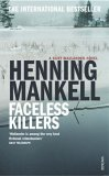 Faceless Killers (Kurt Wallender, #1)