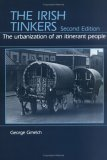 The Irish Tinkers: The Urbanization Of An Itinerant People