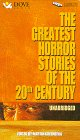 The Greatest Horror Stories of the Twentieth Century