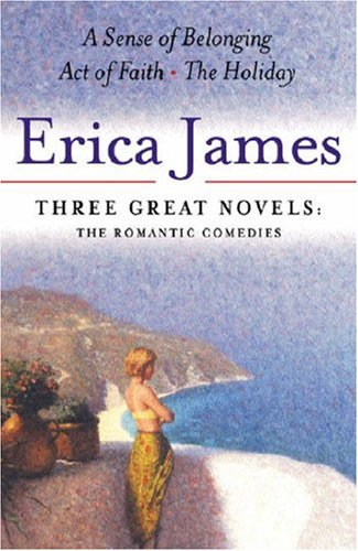 Three Great Novels: A Sense of Belonging; Act of Faith; The Holiday