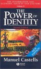 The Power of Identity: The Information Age: Economy, Society and Culture, Volume II