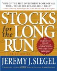 Stocks For The Long Run: The Definitive Guide To Financial Market Returns And Long Term Investment Strategies