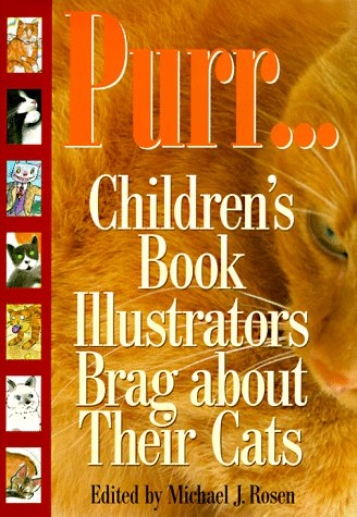 Purr--: Children's Book Illustrators Brag about Their Cats