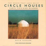 Circle Houses: Yurts, Tipis and Benders