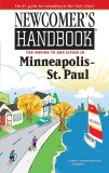 Newcomer's Handbook for Moving to and Living in Minneapolis - St. Paul (Newcomer's Handbooks)