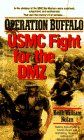 Operation Buffalo: USMC Fight for the DMZ