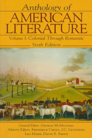 Anthology of American Literature, Volume 1: Colonial through Romantic