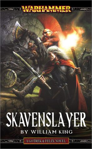 Skavenslayer (Gotrek & Felix, #2)