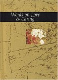 Words On Love & Caring (Words For Life)