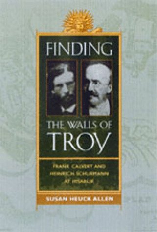 Finding the Walls of Troy by Susan Heuck Allen