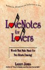 Love Notes for Lovers: Words That Make Music for Two Hearts Dancing [With CDROM]