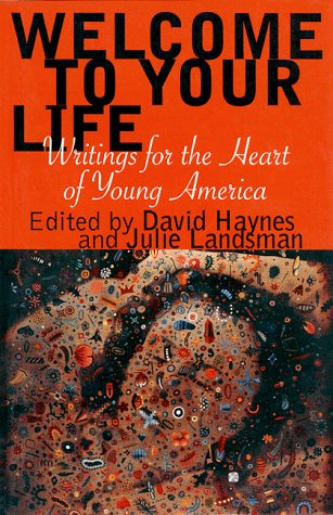 Welcome to Your Life by Haynes & Landsman