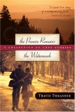 The Promise Remains & the Watermark: A Collection of Love Stories